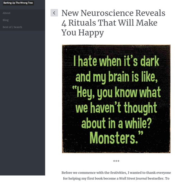 New Neuroscience Reveals 4 Rituals That Will Make You Happy