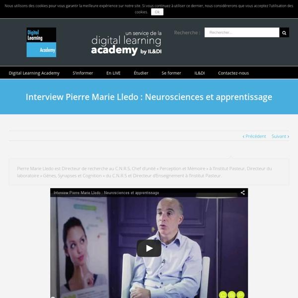 Interview Pierre Marie Lledo : Neurosciences et apprentissage