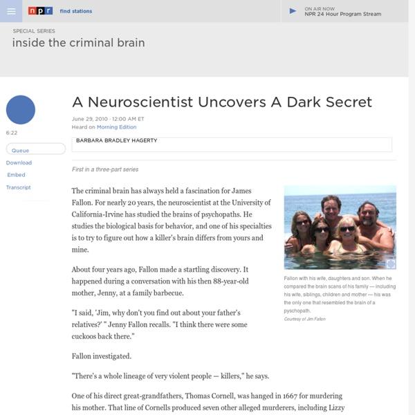 A Neuroscientist Uncovers A Dark Secret