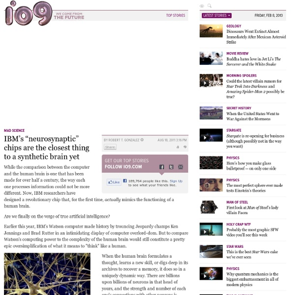 """IBM's """"neurosynaptic"""" chips are the closest thing to a synthetic brain yet"""