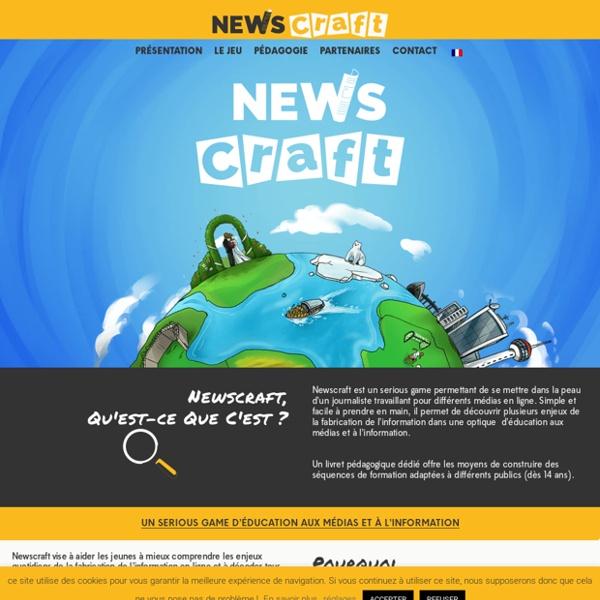 Newscraft, seriousgame dans la peau d'un journaliste