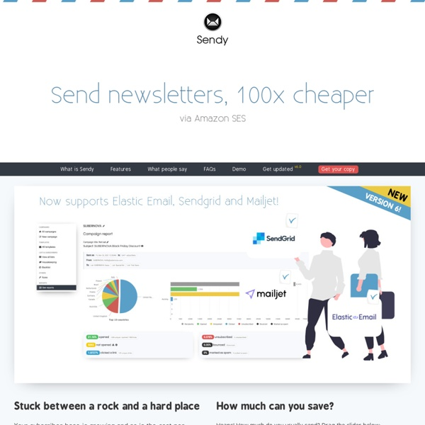 Sendy - Send Newsletters 100x cheaper via Amazon SES