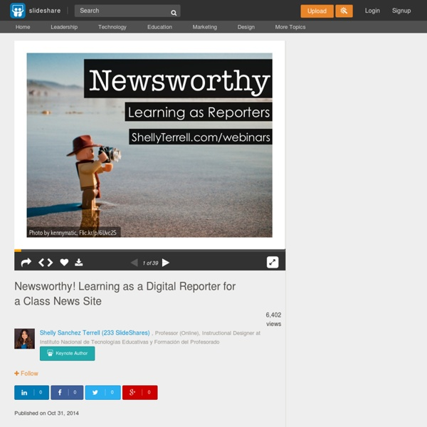 Newsworthy! Learning as a Digital Reporter for a Class News Site