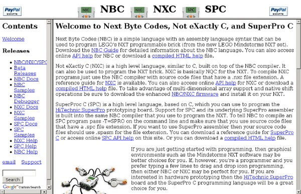 NBC - NeXT Byte Codes, Not eXactly C, and SuperPro C