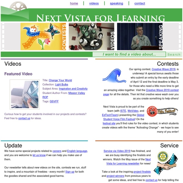 Next Vista for Learning