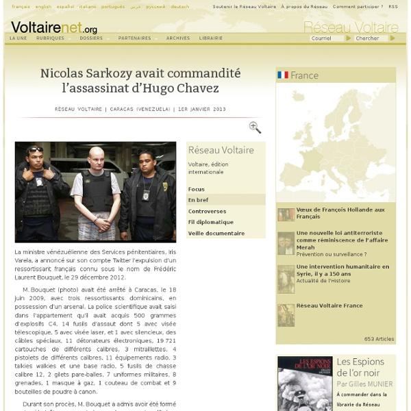 Nicolas Sarkozy avait commandité l'assassinat d'Hugo Chavez