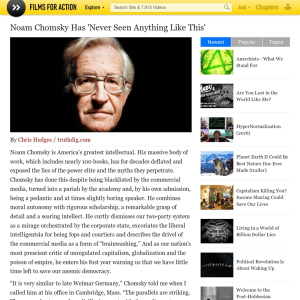 Noam Chomsky Has 'Never Seen Anything Like This'
