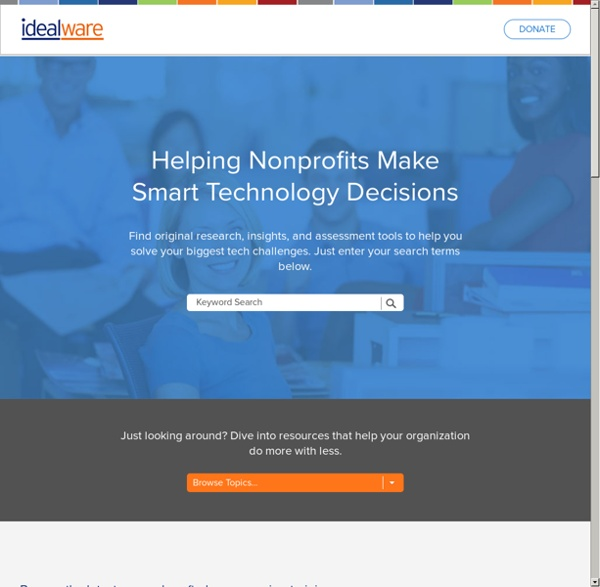 Idealware - Helping Nonprofits Make Smart Technology Decisions