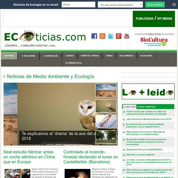 Medio Ambiente - Actualidad sobre la Ecologia y Energias Renovables