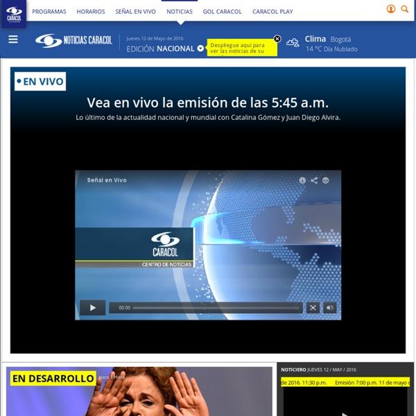 Noticiascaracol.com - Últimas noticias de Colombia y el Mundo, Videos en español