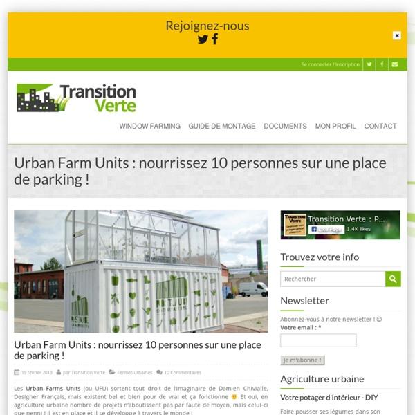 Urban Farm Units : nourrissez 10 personnes sur une place de parking !