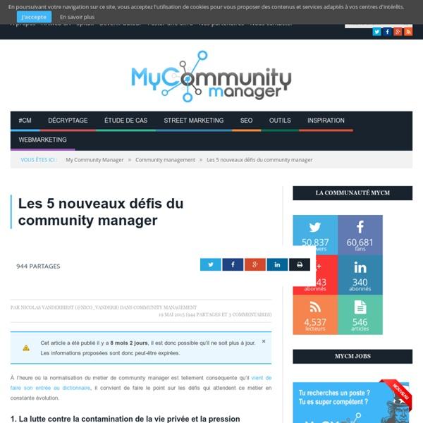 Les 5 nouveaux défis du community manager