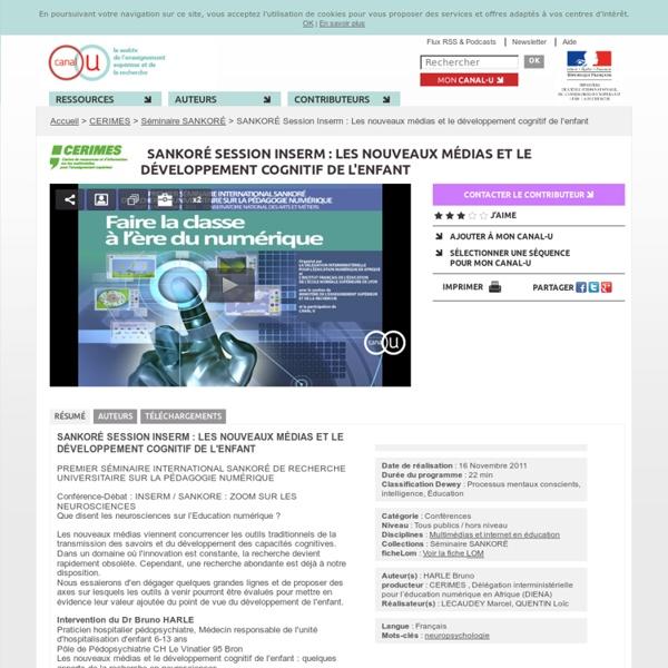 SANKORÉ Session Inserm : Les nouveaux médias et le développement cognitif de l'enfant - CERIMES