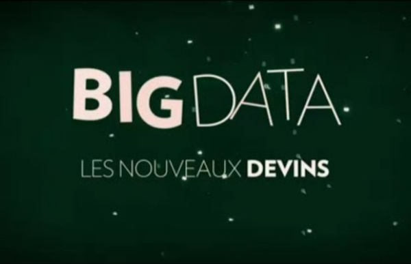 Big Data - Les nouveaux devins - Documentaire