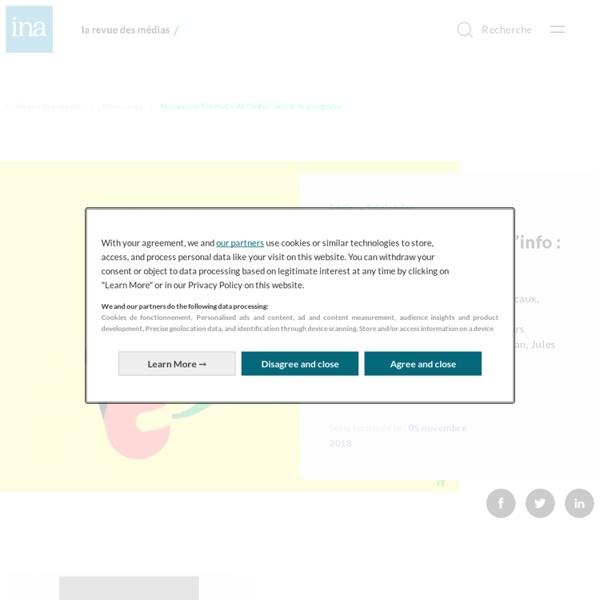 Nouveaux formats de l'info : work in progress
