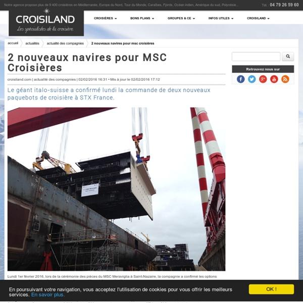 2 nouveaux navires pour MSC Croisières