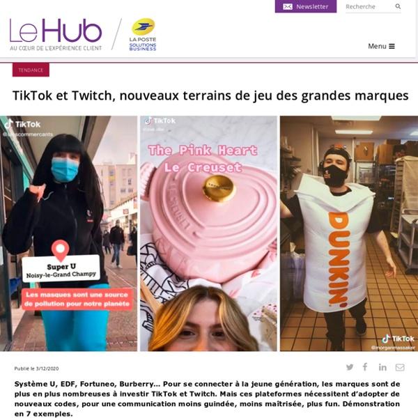 TikTok et Twitch, nouveaux terrains de jeu des grandes marques