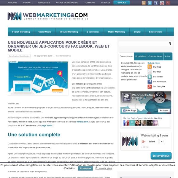 Une nouvelle application pour créer et organiser un jeu-concours Facebook, web et mobile