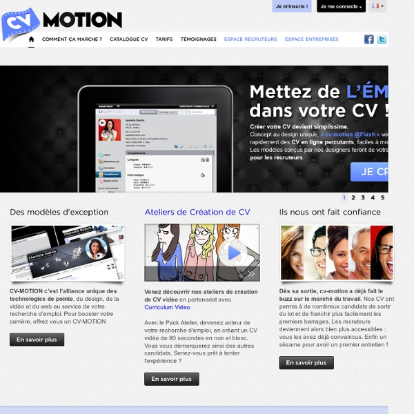 Cv-motion : Le CV en ligne nouvelle génération. Démarquez-vous ;)
