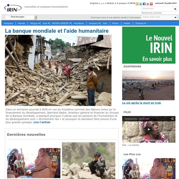 IRIN ? nouvelles et analyses humanitaires Afrique, Asie, Moyen Orient