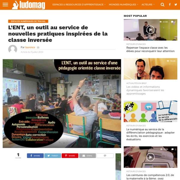 L'ENT, un outil au service de nouvelles pratiques inspirées de la classe inversée - Ludovia Magazine