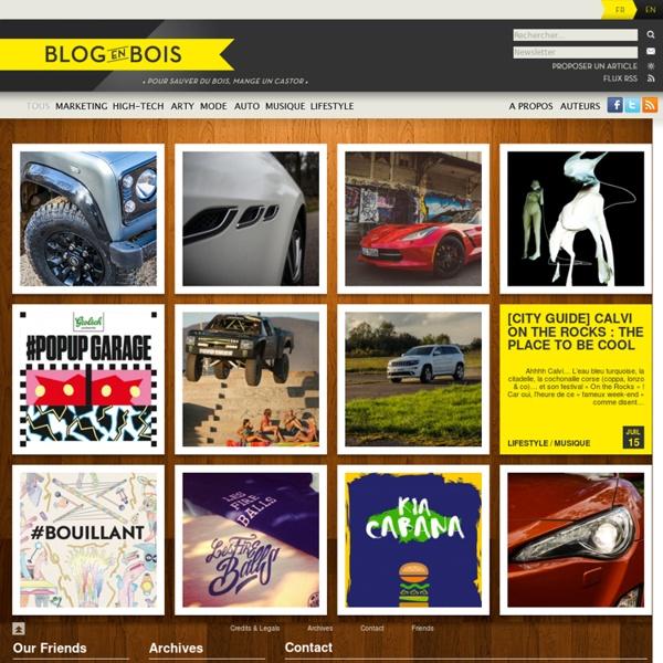 Un blog en bois - Nouvelles tendances, marketing, publicité, hig