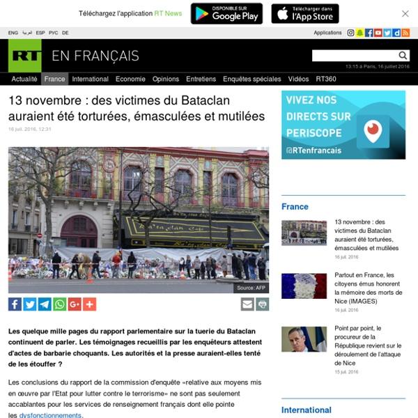 13 novembre : des victimes du Bataclan auraient été torturées, émasculées et mutilées