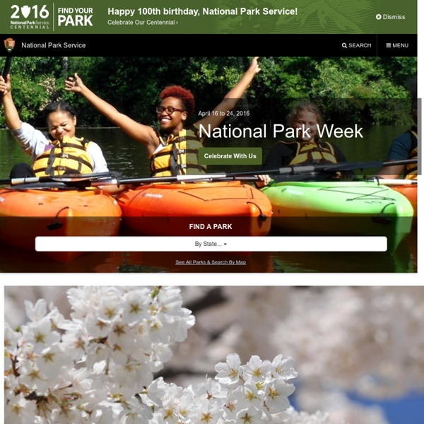U.S. National Park Service - Experience Your America