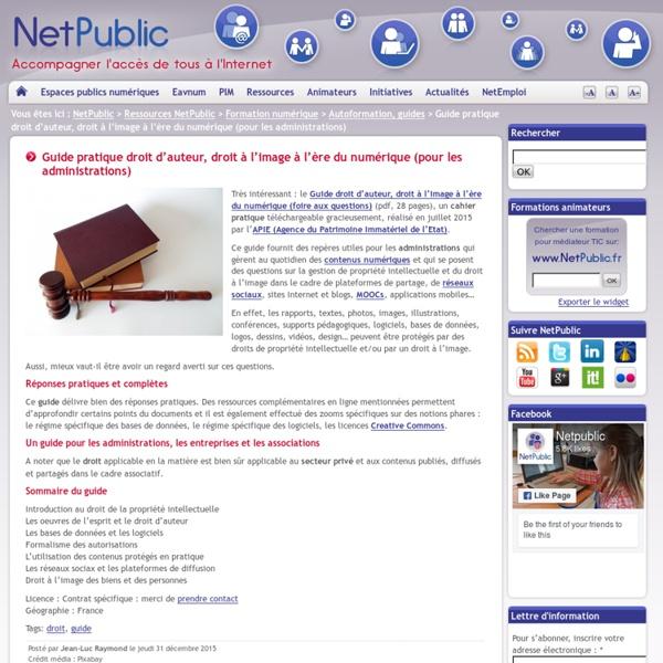 Guide pratique droit d'auteur, droit à l'image à l'ère du numérique (pour les administrations)