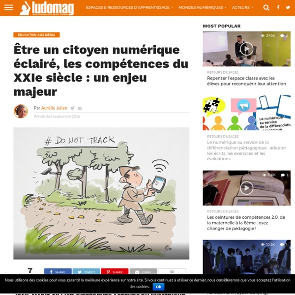 Être un citoyen numérique éclairé, les compétences du XXIe siècle : un enjeu majeur – Ludovia Magazine