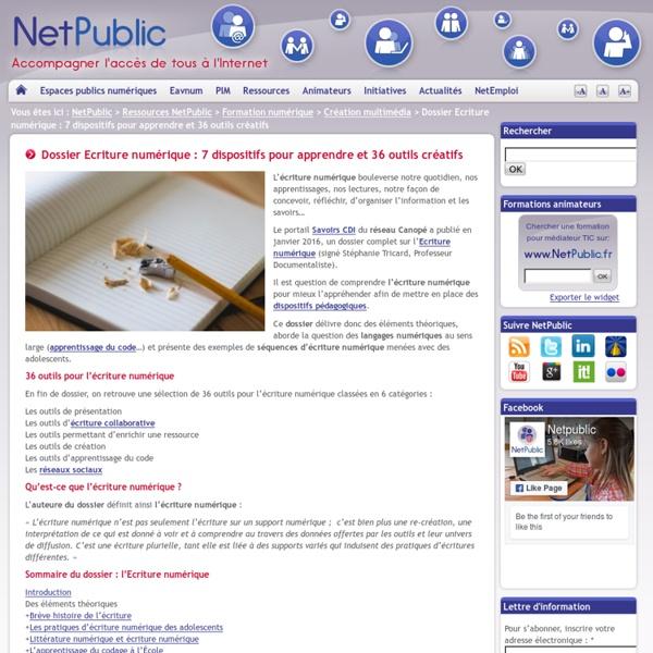 Dossier Ecriture numérique : 7 dispositifs pour apprendre et 36 outils créatifs