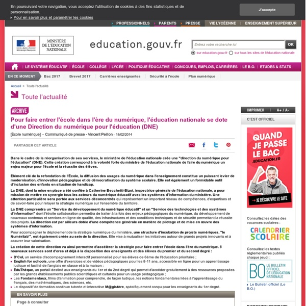 Pour faire entrer l'école dans l'ère du numérique, l'éducation nationale se dote d'une Direction du numérique pour l'éducation (DNE)