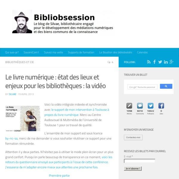 Le livre numérique : état des lieux et enjeux pour les bibliothèques : la vidéo