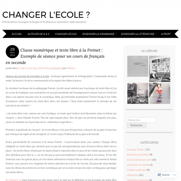 Classe numérique et texte libre à la Freinet : Exemple de séance pour un cours de français en seconde