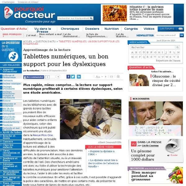 Tablettes numériques, un bon support pour les dyslexiques - Pourquoi Docteur ? - Iceweasel