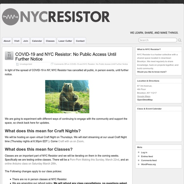 NYC Resistor » Electronics, Hacking, Classes, and Workspace.