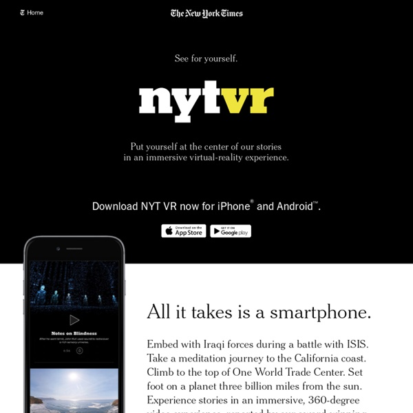 NYT VR: Virtual Reality by The New York Times