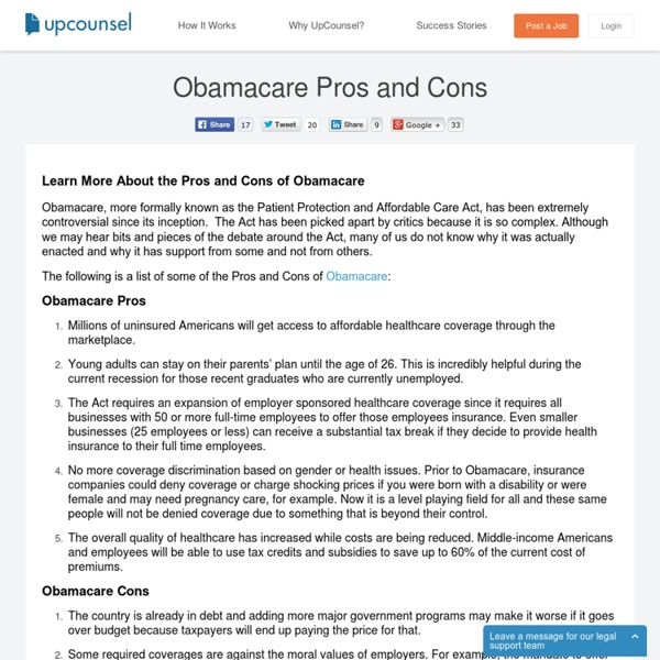 pros and cons of obama care Penn economists and policymakers analyze the costs and benefits of the affordable care act as the federal insurance exchange ended its first sign-up effort.