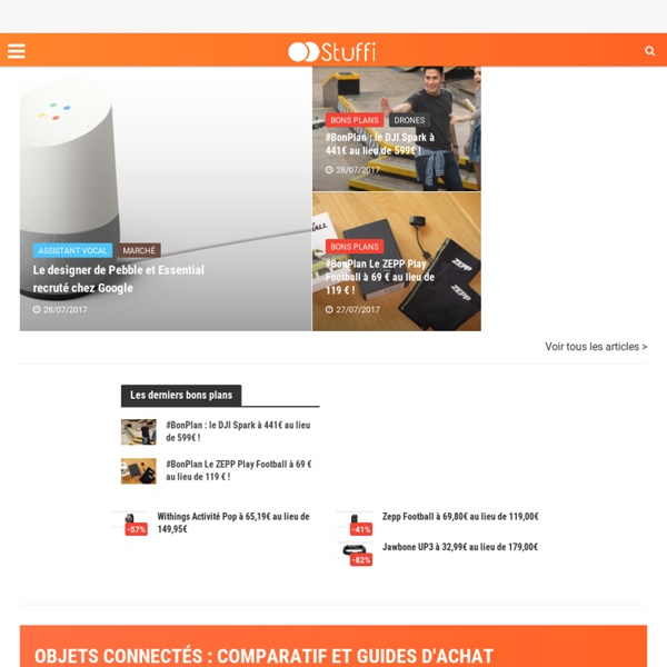 Stuffi - L'actualité des objets connectés