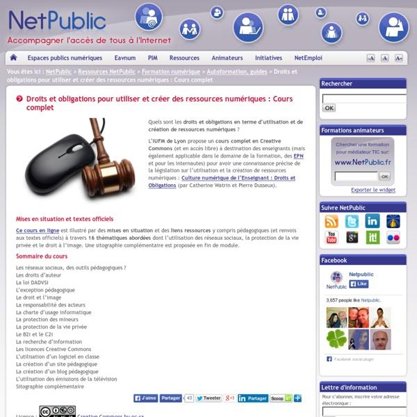 Droits et obligations pour utiliser et créer des ressources numériques : Cours complet