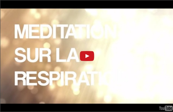 """Courte méditation guidée sur la respiration - 9' 13"""""""