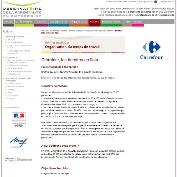 Carrefour, les horaires en îlots