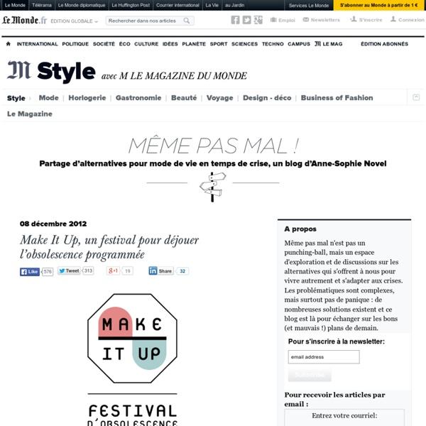 Make It Up, un festival pour déjouer l'obsolescence programmée