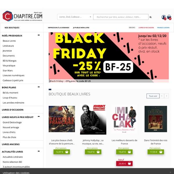 Chapitre.com - Livres neufs et d'occasion, Ebooks, Livres anciens à prix réduits