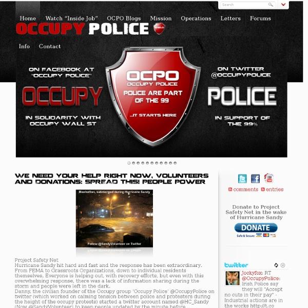Occupy Police who do you serve? who do you protect?
