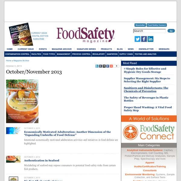 FOOD SAFETY MAGAZINE October/November 2013 Au sommaire: