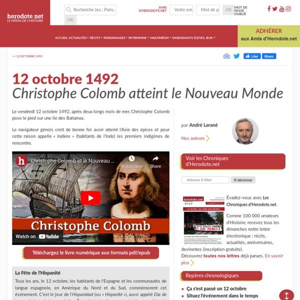 12 octobre 1492 - Christophe Colomb atteint le Nouveau Monde