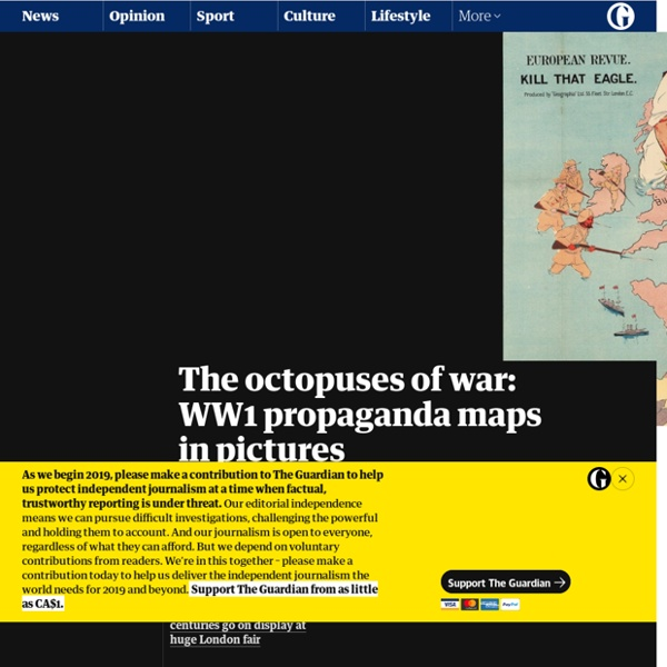 The octopuses of war: WW1 propaganda maps in pictures