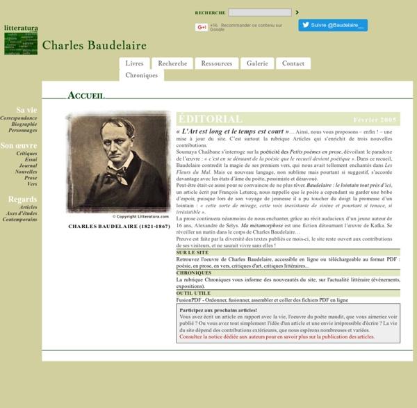 Charles Baudelaire - Sa vie, son oeuvre : Le poète maudit - Litteratura.com