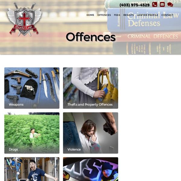 Offences - Criminal Defence Lawyer Calgary - Paul Gracia